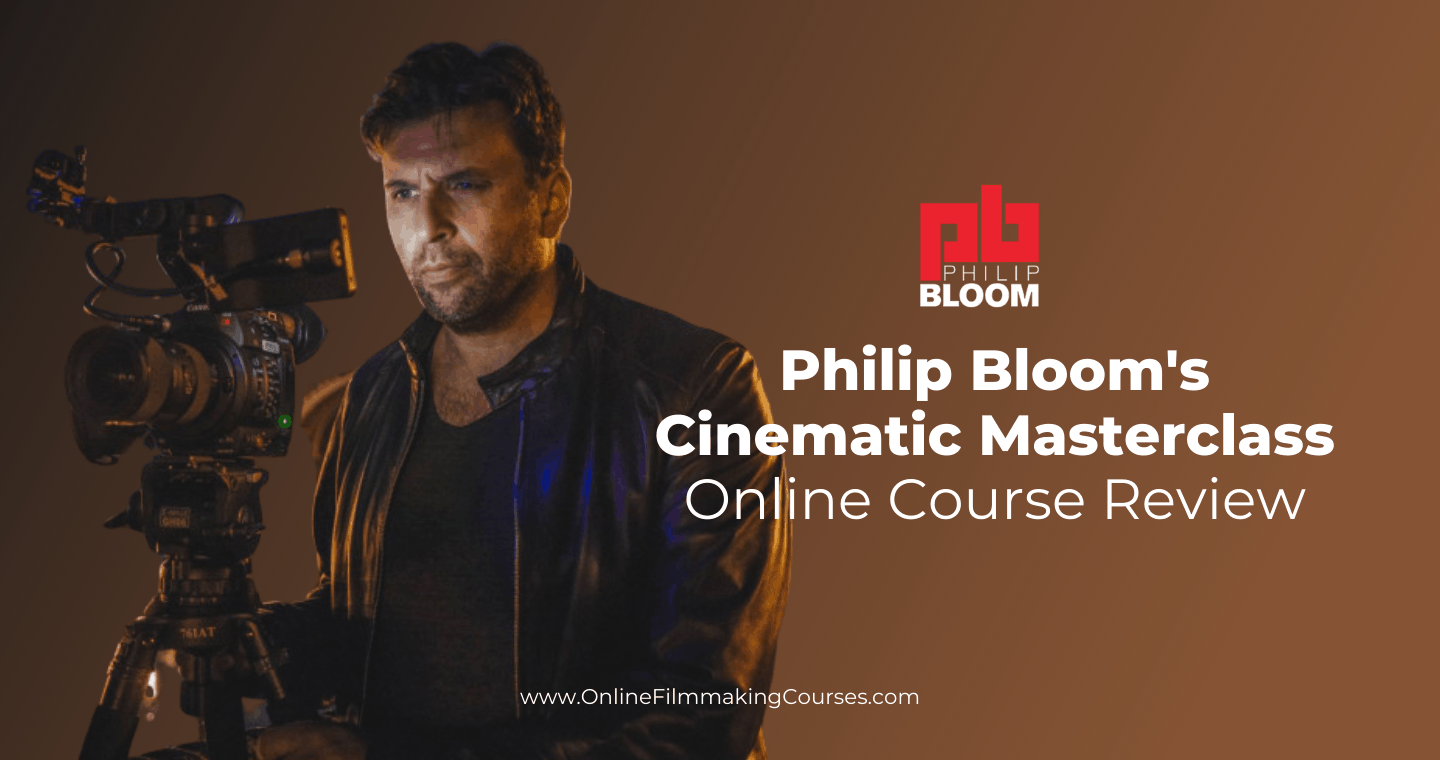 Philip Bloom's Online Course Review