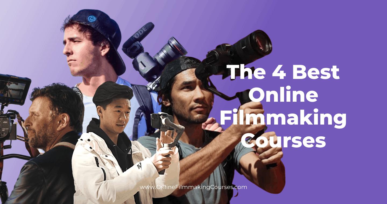 The 4 Best Online Filmmaking Courses