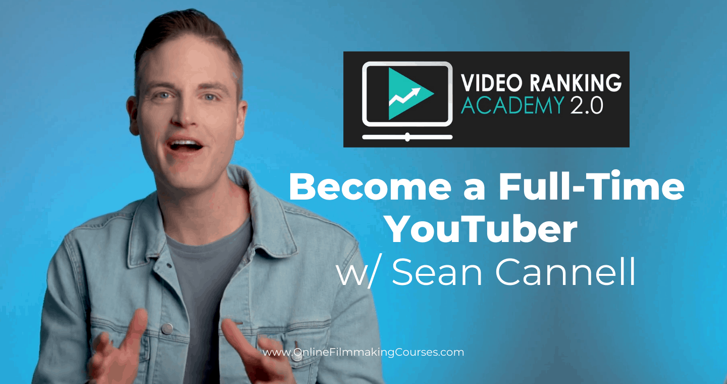 How to Become a YouTuber with Sean Cannell